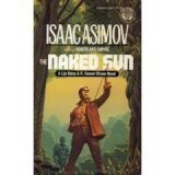 The Naked Sun (R. Daneel Olivaw, No. 2) (0345338219) by Isaac Asimov