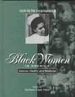 Facts on File Encyclopedia of Black Women in America: Science, Health, and Medicine (Facts on File Encyclopedia of Black Women in America)