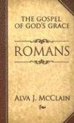 Romans: The Gospel of God's Grace