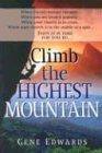 Climb The Highest Mountain
