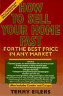 How to Sell Your Home Fast, for the Highest Price, in Any Market: From a Real Estate Insider Who Knows All the Tricks