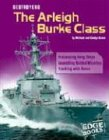 Destroyers: The Arleigh Burke Class (Edge Books, War Machines)