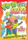 img - for Funtastic Skits for Children's Ministry book / textbook / text book