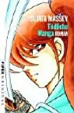 Tödliche Manga: Roman