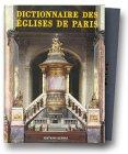 echange, troc Collectif - Le Dictionnaire des églises de Paris