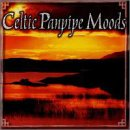 echange, troc Various Artists - Celtic Panpipe Moods