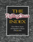 img - for The Rolling Stone Index: Five More Years of Popular Culture, 1992-1996 book / textbook / text book