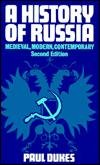 A History of Russia: Medieval, Modern, Contemporary, Paul Dukes
