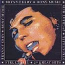 Bryan Ferry & Roxy Music - Street Life: 20 Greatest Hits - Zortam Music