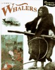 The Whalers (Remarkable World) (1568474210) by Peter Chrisp