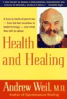 Health and Healing, Andrew T. Weil
