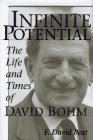 Infinite Potential: The Life and Times of David Bohm (Helix Books) (0201406357) by Peat, F. David