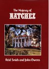 The Majesty of Natchez (Majesty Architecture), Reid Smith