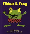 Fibber E. Frog (Fun E. Friends Book)