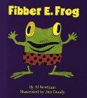 Fibber E. Frog (Fun E. Friends Book)