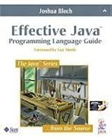Effective Java(TM) Programming Language Guide