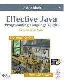 Effective Java: Programming Language Guide (Java Series) (0201310058) by Bloch, Joshua