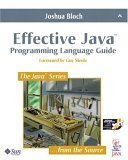 Effective Java™ Programming Language Guide (Java Series)