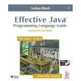 Effective Java: Programming Language Guide (Java Series) ~ Joshua Bloch