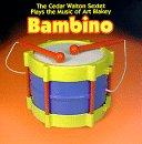 Bambino - Plays Music of Art Blakey