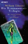 Die Neuromancer-Trilogie.