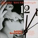 Jazz 'Round Midnight: Billie Holiday
