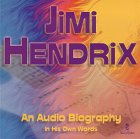 img - for Jimi Hendrix : An Audio Biography in His Own Words book / textbook / text book