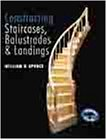 Constructing Staircases, Balustrades...