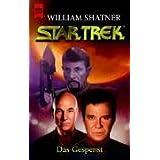 """Star Trek. Classic-Serie, Band 103: Das Gespenstvon """"William Shatner"""""""