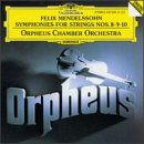 Mendelssohn: Symphonies for Strings Nos. 8, 9, 10