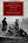 The End of the Old Regime in Europe, 1768-1776: The First Crisis (0691055645) by Venturi, Franco