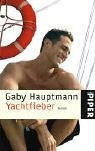 Yachtfieber: Roman