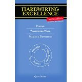 img - for Hardwiring Excellence: Purpose, Worthwhile Work, Making a Difference [PAPERBACK] [2004] [By Quint Studer] book / textbook / text book