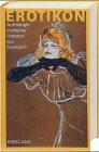 Erotikon - Anthologie erotischer Literatur aus Frankreich - Abraham Melzer, Franz von Rexroth