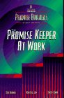 img - for Promise Keeper at Work (Promise Builders Study Series) book / textbook / text book