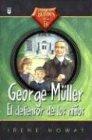 George Muller, el Defensor de Les Ninos = Heroes of Faith II (Spanish Edition)