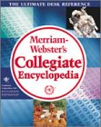 Merriam Websters Collegiate Encyclopedia