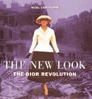 The New Look: Dior Revolution (0600589781) by Nigel Cawthorne