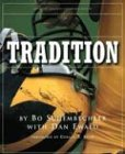 Tradition: Bo Schembechler's Michigan Memories (1932399054) by Schembechler, Bo