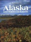 Alaska und Nordwest-Kanada