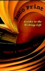 img - for Into Print: Guides to the Writing Life book / textbook / text book