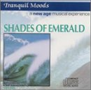 echange, troc Various Artists - Tranquil Moods: Shades of Emeralds
