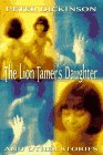 The Lion Tamer's Daughter: And Other Stories