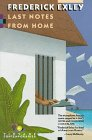 Last Notes from Home (0679724567) by Exley, Frederick