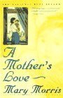 A Mother's Love (0385312199) by Morris, Mary