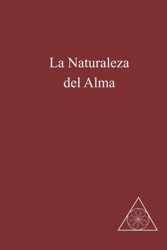 La Naturaleza del Alma  [Cedercrans, Lucille] (Tapa Blanda)