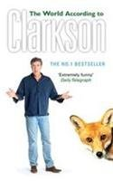 The World According to Clarkson[ THE WORLD ACCORDING TO CLARKSON