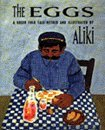 The Eggs: A Greek Folk Tale Retold and Illustrated (0064433854) by Aliki