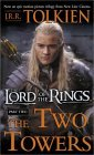 The Two Towers : Being the Second Part of the Lord of the Rings