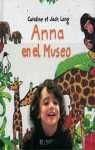img - for Ana En El Museo (Spanish Edition) book / textbook / text book